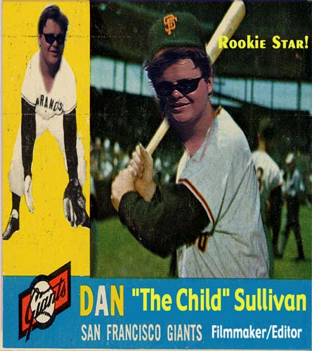 Dan the Child Sullivan, San Francisco Giants (Filmmaker, Editor, Rookie Star!)